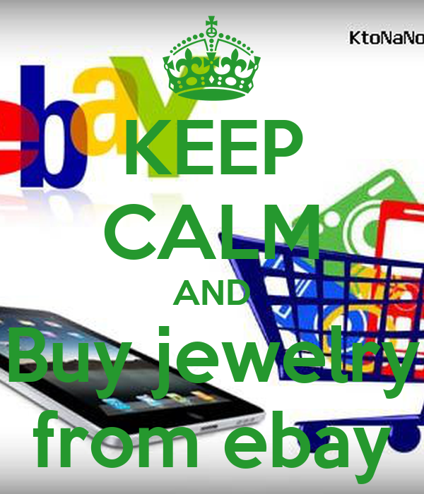 KEEP CALM AND Buy jewelry from ebay