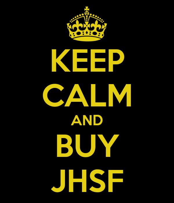 KEEP CALM AND BUY JHSF