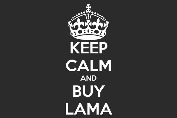 KEEP CALM AND BUY LAMA