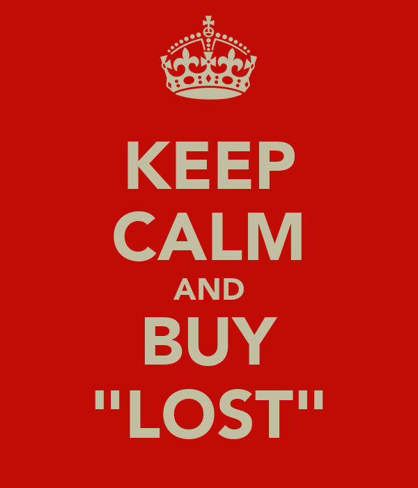 """KEEP CALM AND BUY """"LOST"""""""