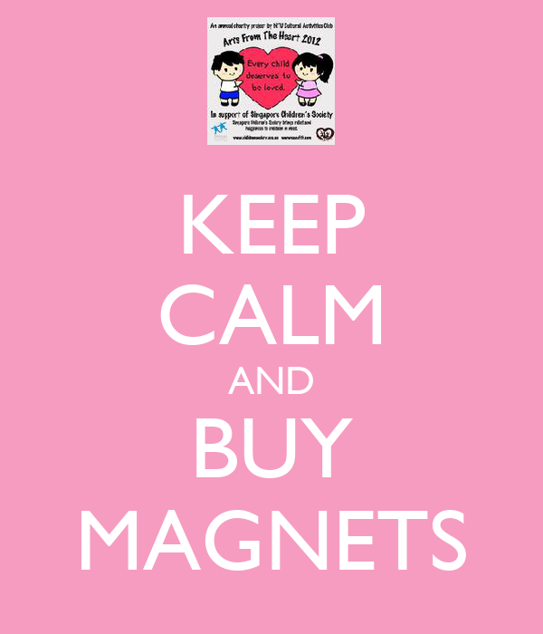KEEP CALM AND BUY MAGNETS