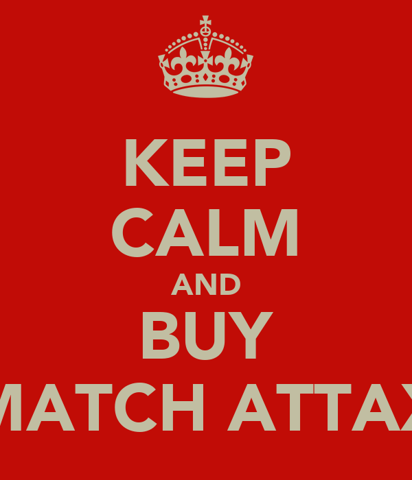 KEEP CALM AND BUY MATCH ATTAX