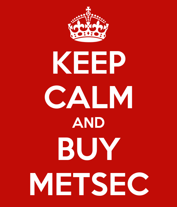KEEP CALM AND BUY METSEC