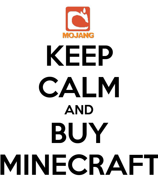 KEEP CALM AND BUY MINECRAFT