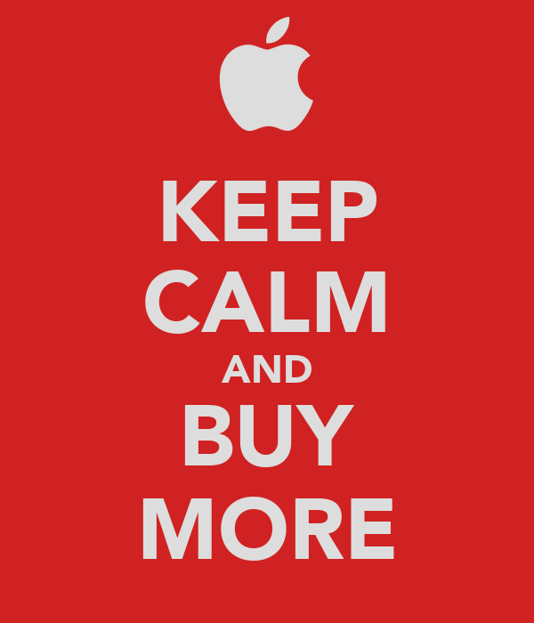 KEEP CALM AND BUY MORE