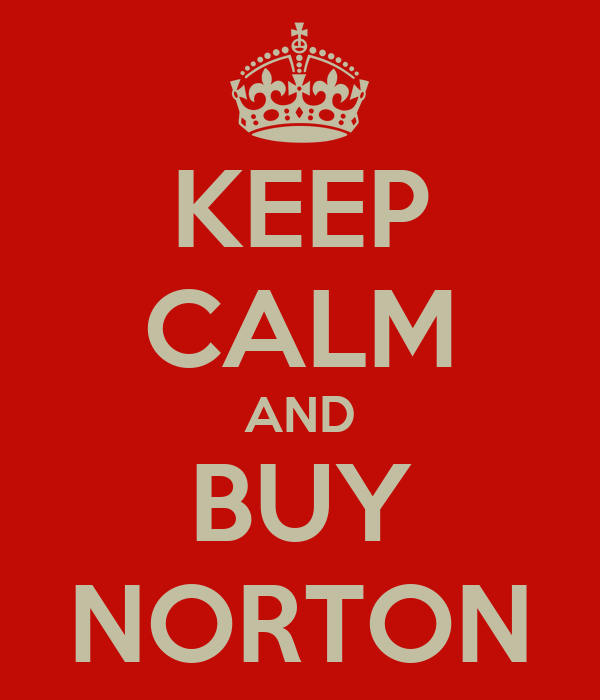 KEEP CALM AND BUY NORTON