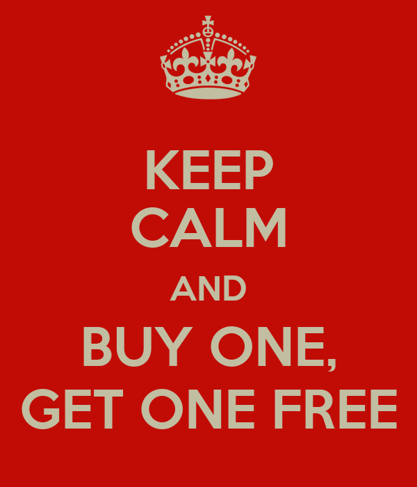 Keep calm and buy one get one free poster royne keep for Buy cheap posters online