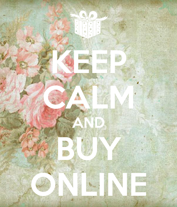 KEEP CALM AND BUY ONLINE