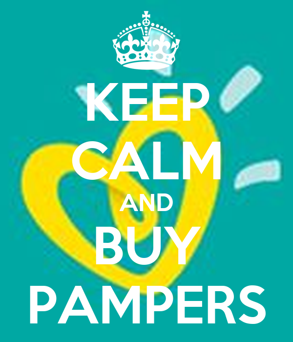 KEEP CALM AND BUY PAMPERS