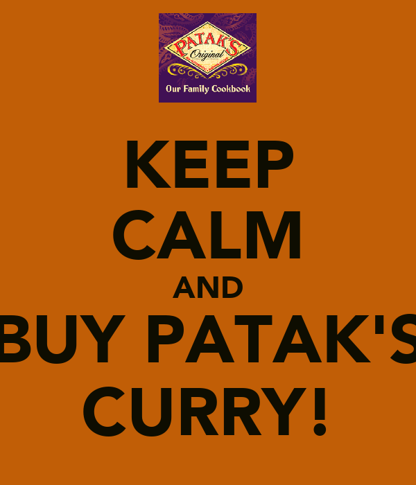 KEEP CALM AND BUY PATAK'S CURRY!