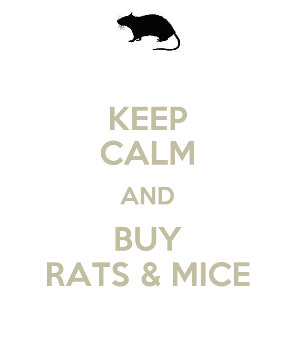 KEEP CALM AND BUY RATS & MICE