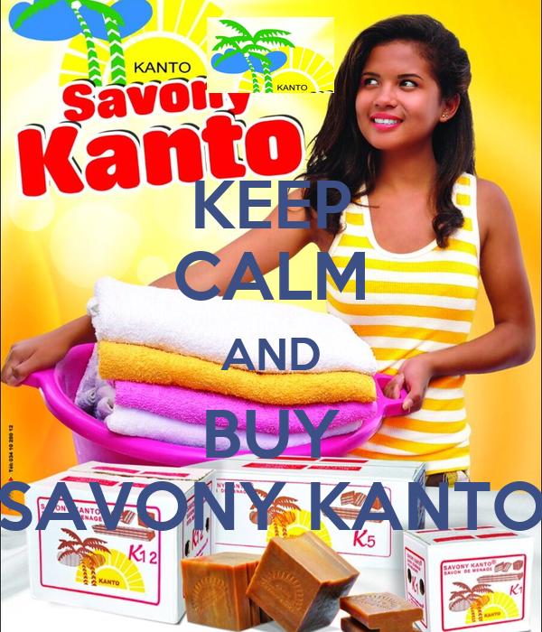 KEEP CALM AND BUY SAVONY KANTO