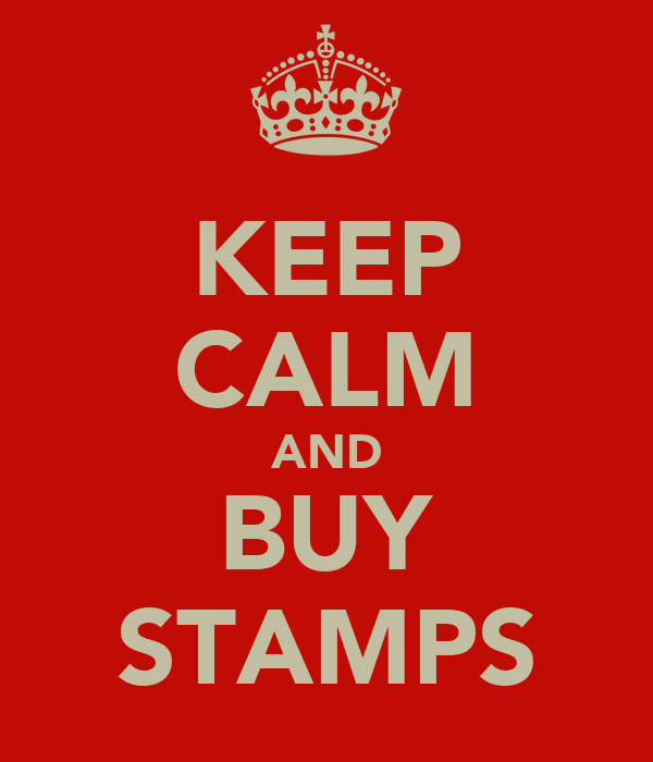 KEEP CALM AND BUY STAMPS
