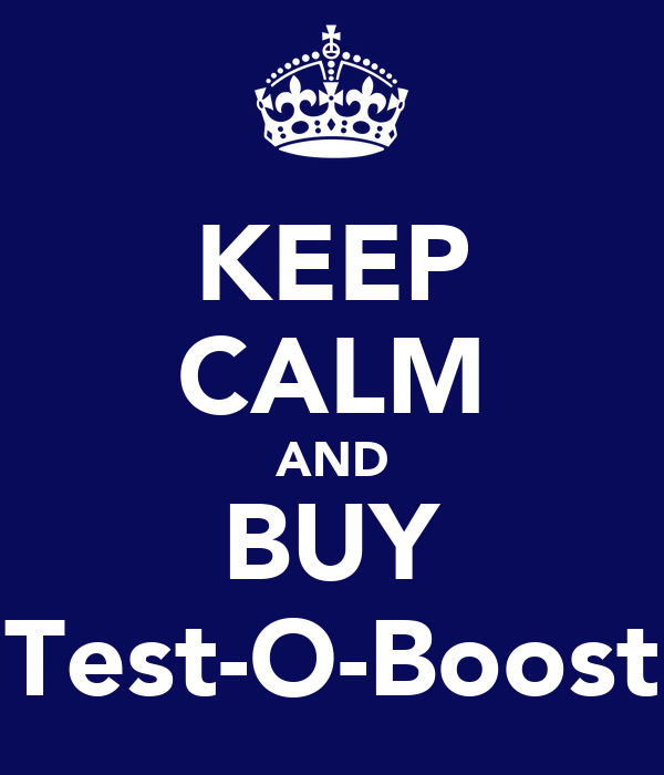 KEEP CALM AND BUY Test-O-Boost