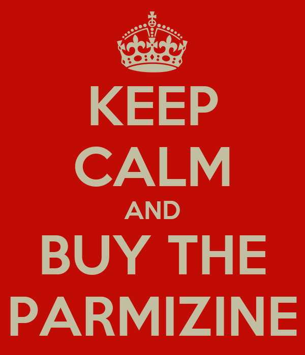 KEEP CALM AND BUY THE PARMIZINE