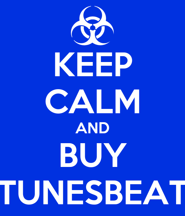 KEEP CALM AND BUY TUNESBEAT