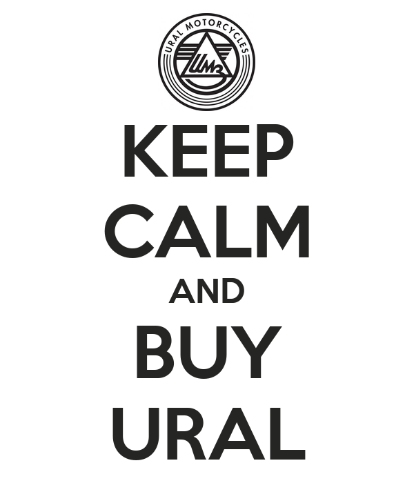 KEEP CALM AND BUY URAL