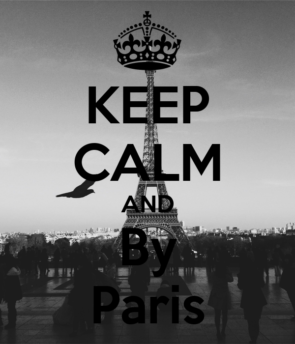 KEEP CALM AND By Paris
