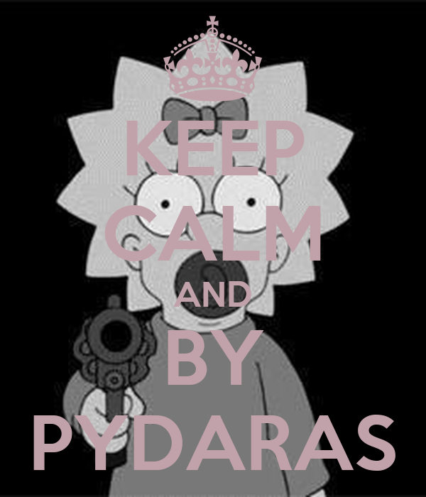 KEEP CALM AND BY PYDARAS