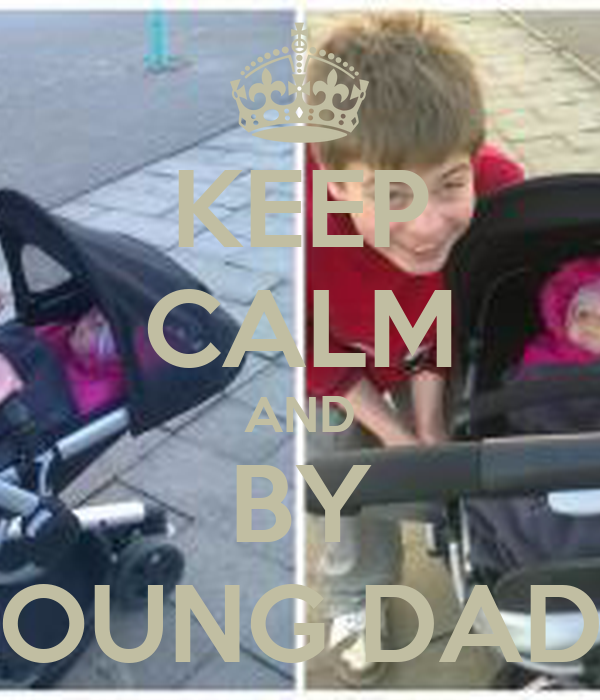 KEEP CALM AND BY YOUNG DADY