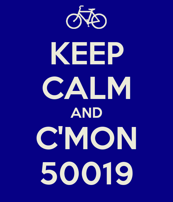 KEEP CALM AND C'MON 50019