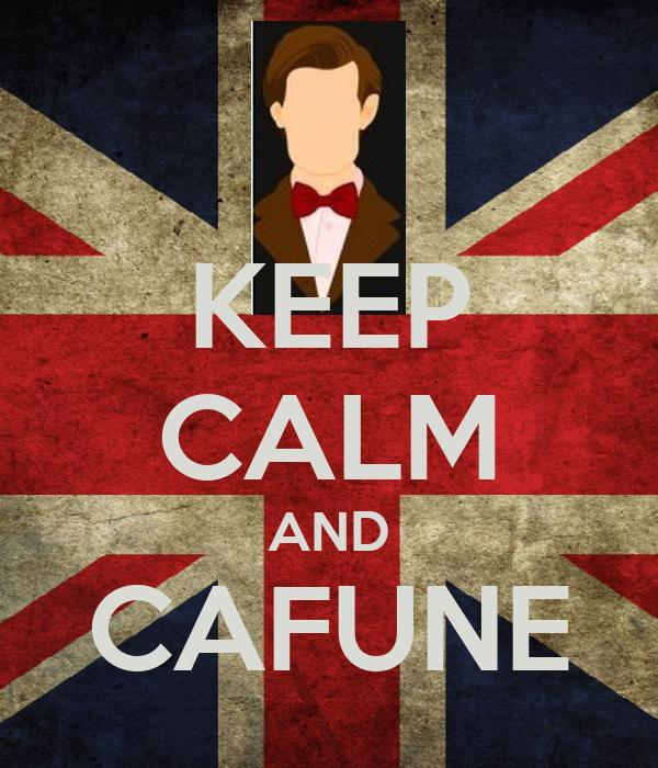 KEEP CALM AND CAFUNE