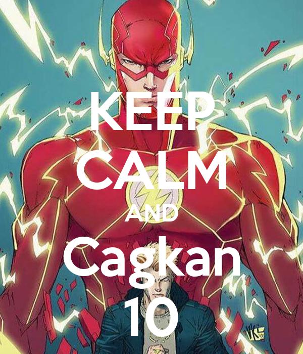 KEEP CALM AND Cagkan 10