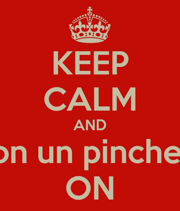 KEEP CALM AND Caite con un pinche besote ON