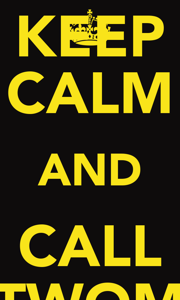 KEEP CALM AND CALL CATWOMEN
