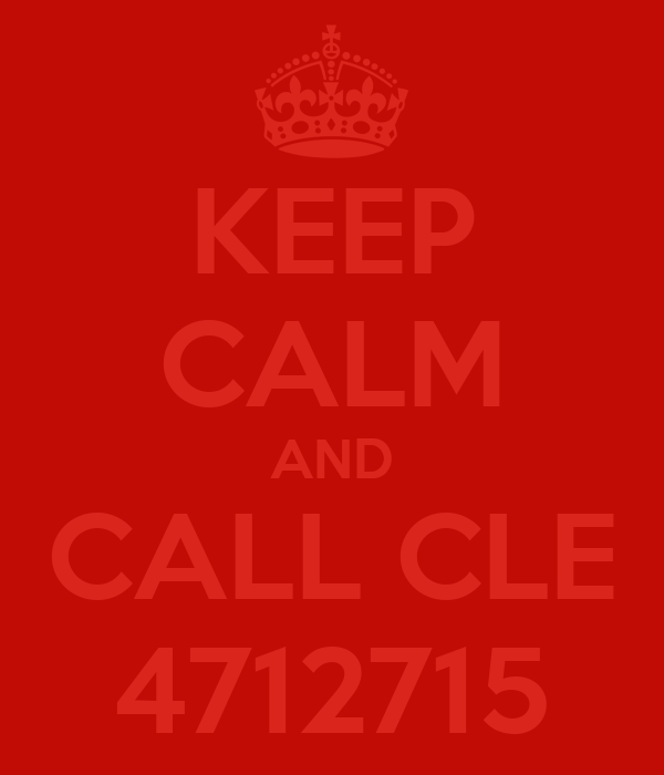 KEEP CALM AND CALL CLE 4712715