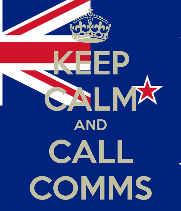KEEP CALM AND CALL COMMS