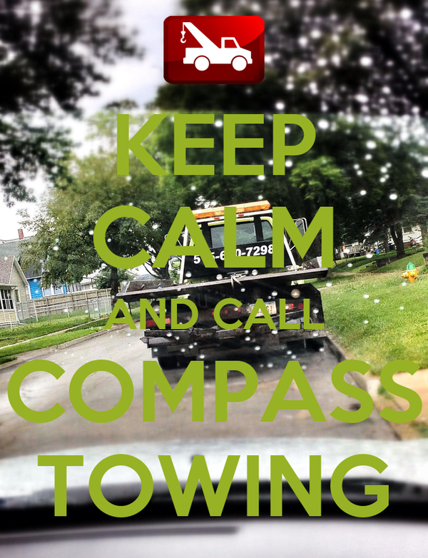 KEEP CALM AND CALL COMPASS TOWING