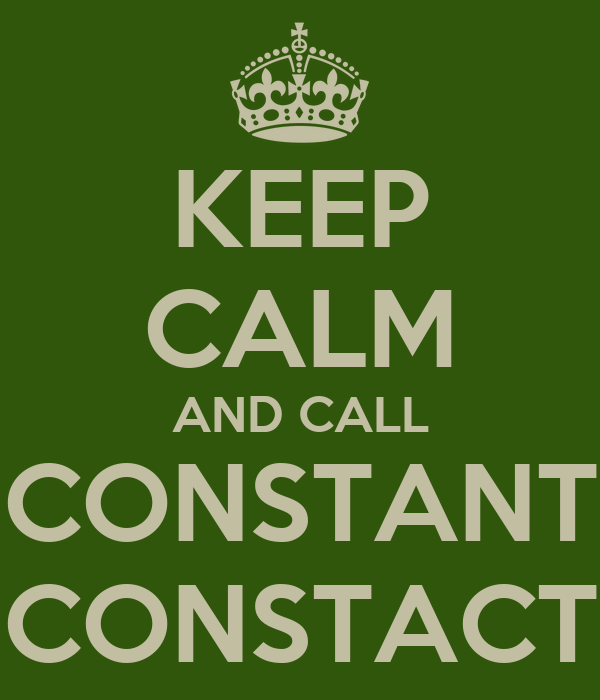 KEEP CALM AND CALL CONSTANT CONSTACT
