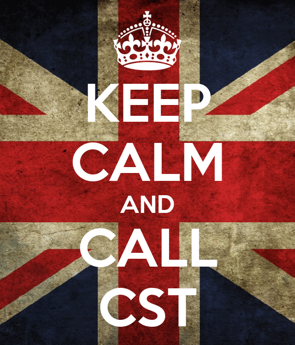 KEEP CALM AND CALL CST