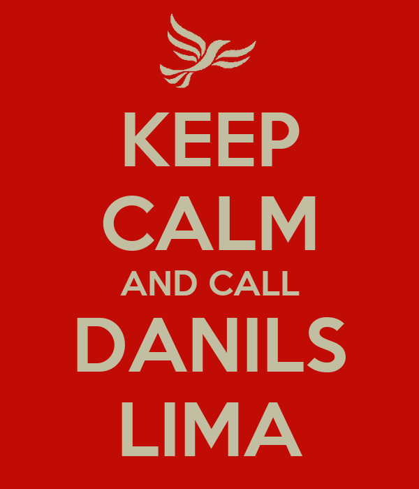 KEEP CALM AND CALL DANILS LIMA