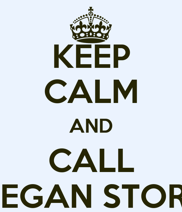 KEEP CALM AND CALL DIEGAN STORM