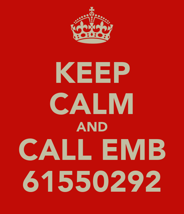 KEEP CALM AND CALL EMB 61550292