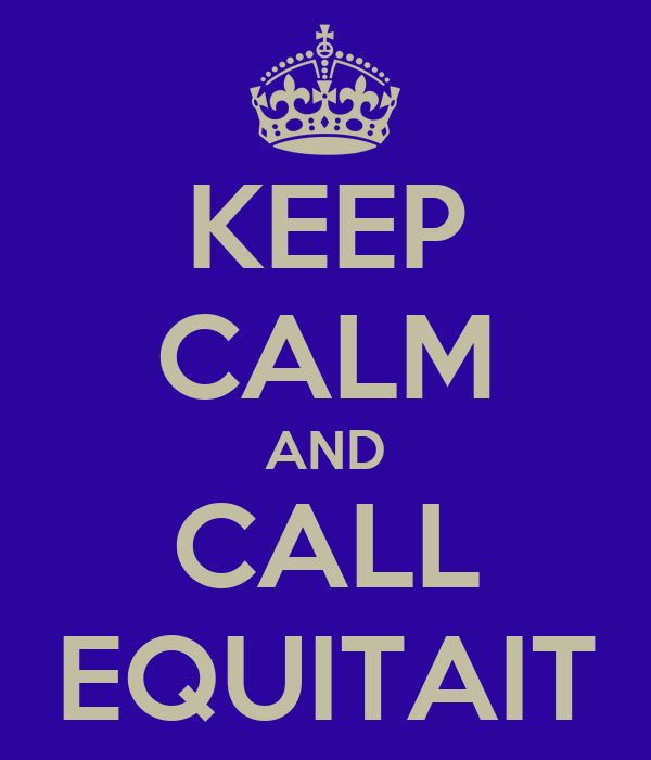 KEEP CALM AND CALL EQUITAIT