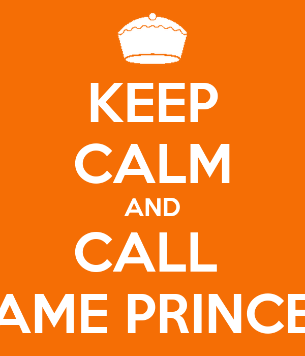 KEEP CALM AND CALL  FLAME PRINCESS