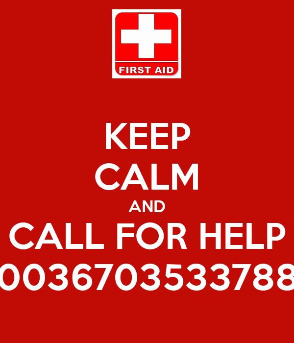 KEEP CALM AND CALL FOR HELP 0036703533788