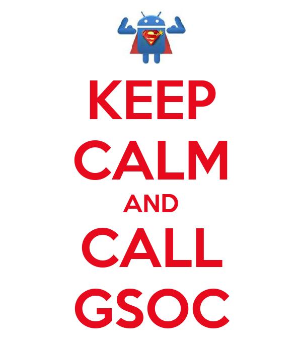 KEEP CALM AND CALL GSOC