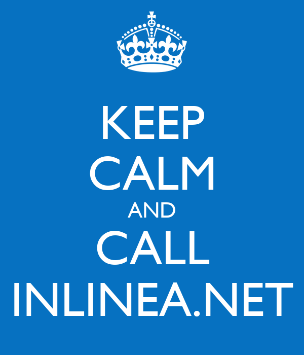KEEP CALM AND CALL INLINEA.NET