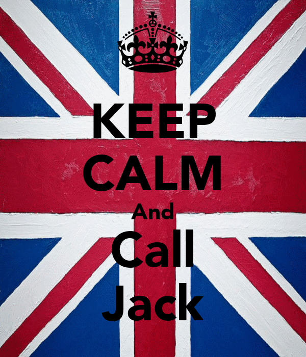 KEEP CALM And Call Jack