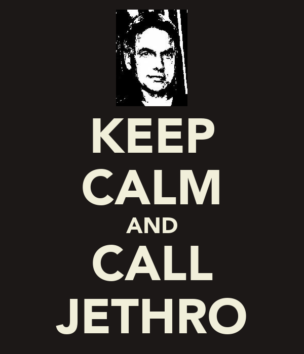 KEEP CALM AND CALL JETHRO