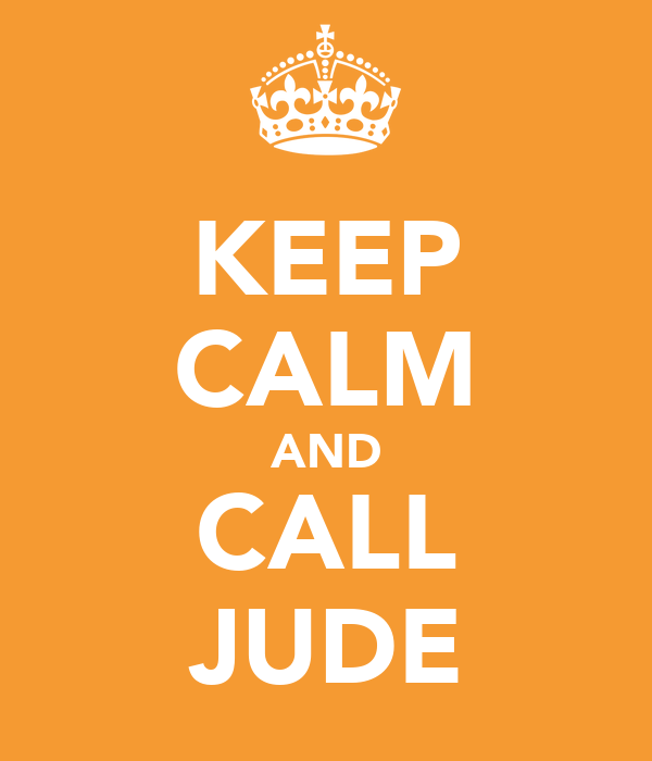 KEEP CALM AND CALL JUDE