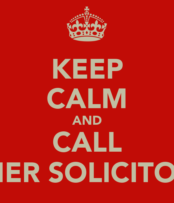 KEEP CALM AND CALL KHER SOLICITORS