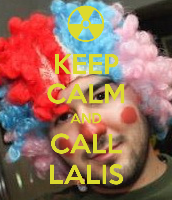KEEP CALM AND CALL LALIS