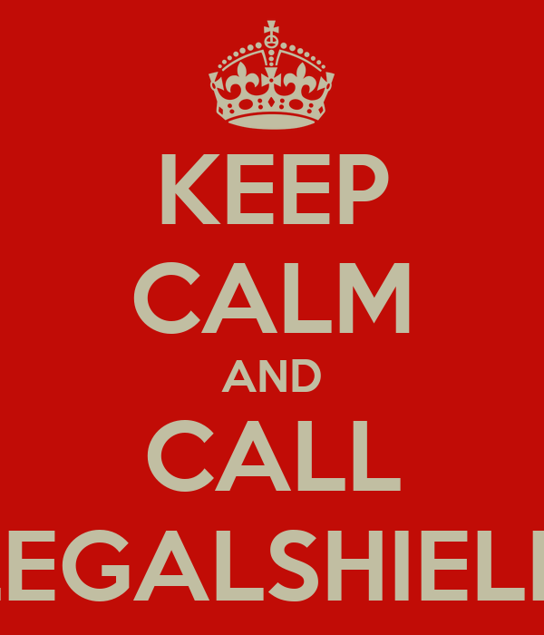 KEEP CALM AND CALL LEGALSHIELD