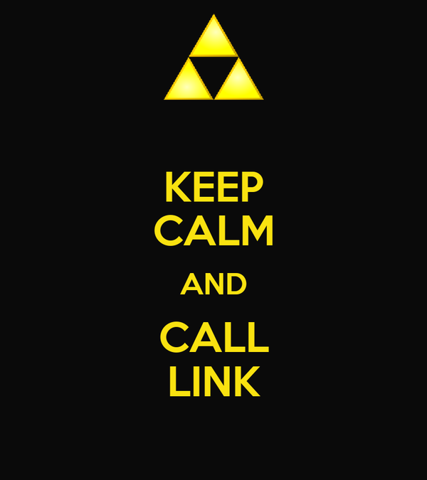 KEEP CALM AND CALL LINK