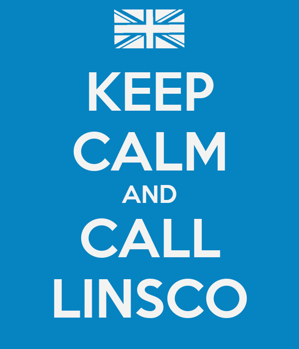 KEEP CALM AND CALL LINSCO